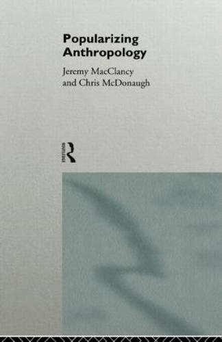 Popularizing Anthropology (Paperback)