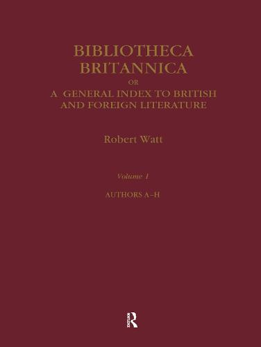Bibliotheca Britannica - Early Sources in Reference (Hardback)
