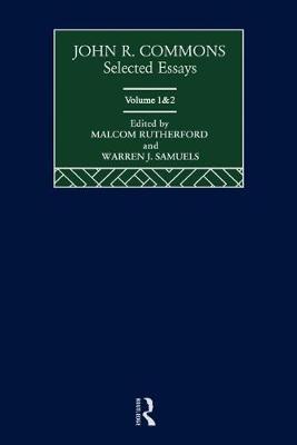 John R. Commons: Selected Essays (Hardback)