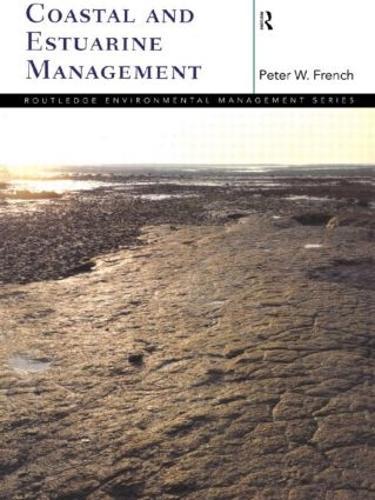 Coastal and Estuarine Management - Routledge Environmental Management (Paperback)