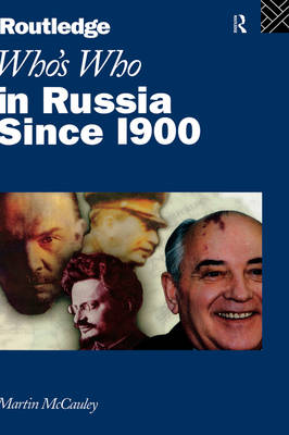 Who's Who in Russia since 1900 (Hardback)