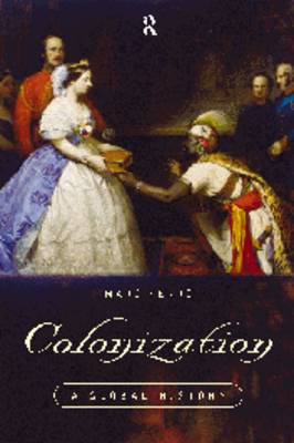Colonization: A Global History (Paperback)