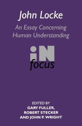John Locke: En Essay Concerning Human Understanding in Focus (Paperback)