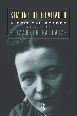 Simone de Beauvoir: A Critical Reader (Paperback)