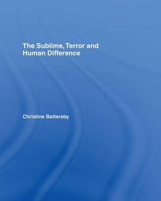 The Sublime, Terror and Human Difference (Hardback)
