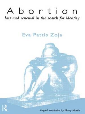 Abortion: Loss and Renewal in the Search for Identity (Paperback)