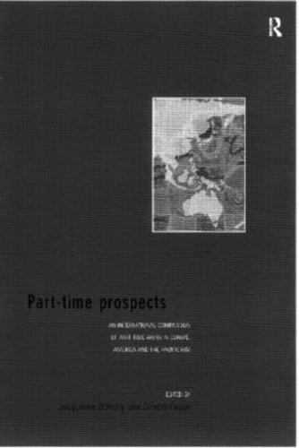 Part-Time Prospects: An International Comparison (Paperback)