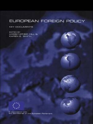 European Foreign Policy: Key Documents (Paperback)