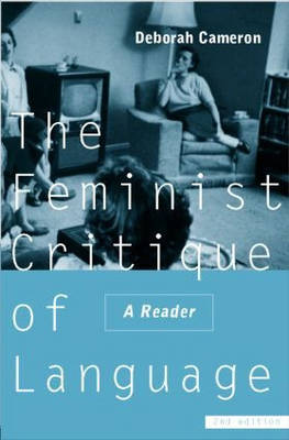 Feminist Critique of Language: second edition - World and Word (Hardback)