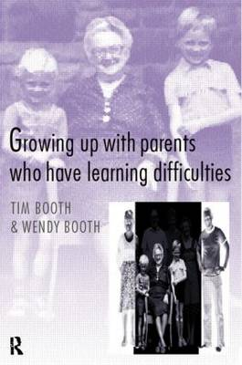 Growing up with Parents who have Learning Difficulties (Paperback)