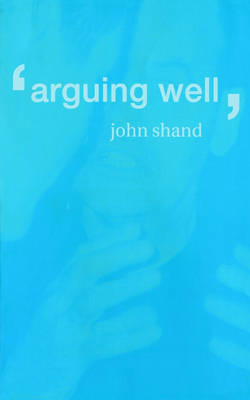 Arguing Well (Paperback)