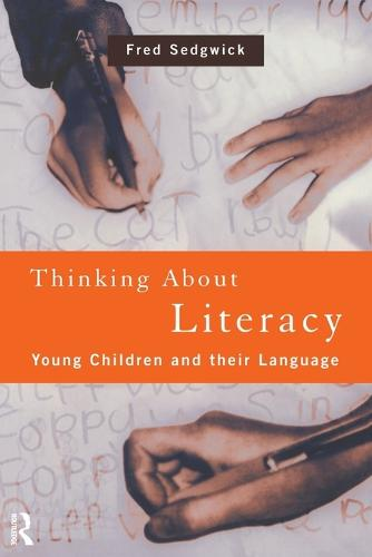 Thinking About Literacy: Young Children and Their Language (Paperback)