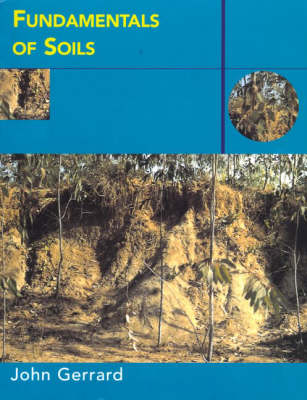 Fundamentals of Soils - Routledge Fundamentals of Physical Geography (Paperback)