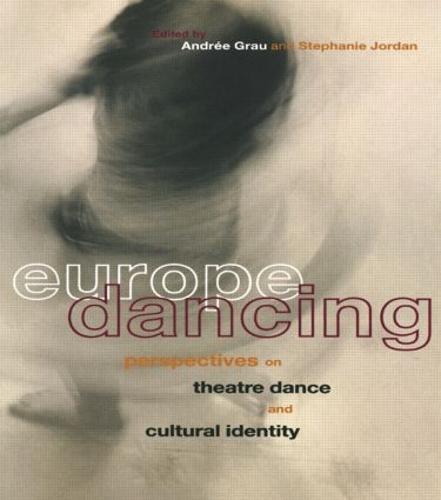Europe Dancing: Post-war European Dance Culture (Paperback)