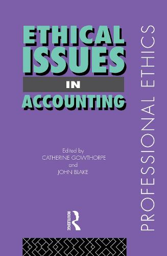 Ethical Issues in Accounting - Professional Ethics (Hardback)