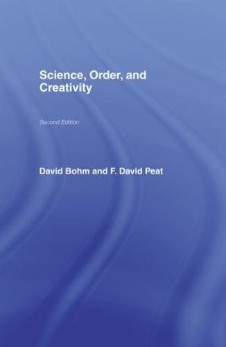 Science, Order and Creativity (Hardback)