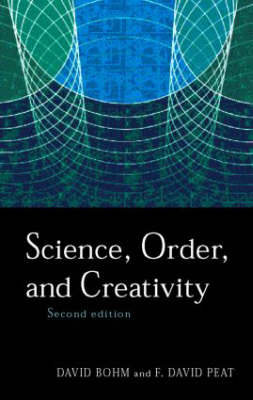 Science, Order and Creativity - Routledge Classics (Paperback)