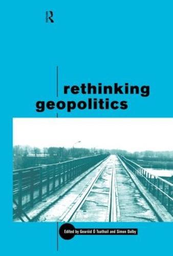 Rethinking Geopolitics (Hardback)