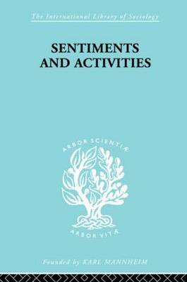 Sentiments and Activities (Hardback)