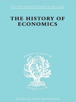The History of Economics (Hardback)