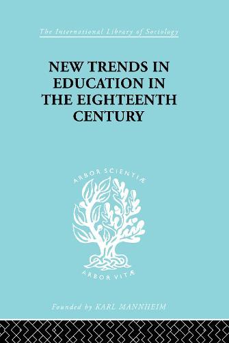 New Trends Educ 18 Cent Ils 99 - International Library of Sociology (Hardback)