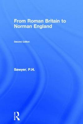 From Roman Britain to Norman England (Paperback)
