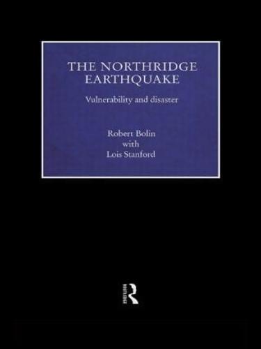 The Northridge Earthquake: Vulnerability and Disaster (Hardback)