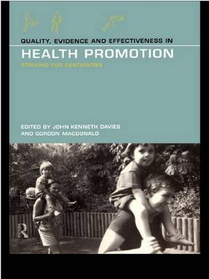 Quality, Evidence and Effectiveness in Health Promotion (Hardback)