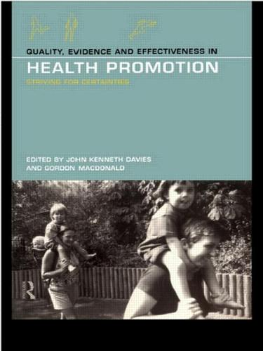 Quality, Evidence and Effectiveness in Health Promotion (Paperback)