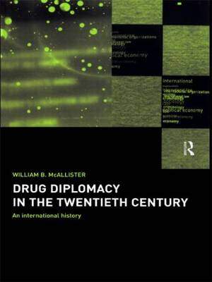 Drug Diplomacy in the Twentieth Century (Paperback)