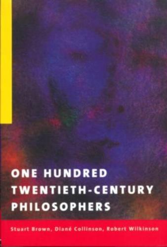 One Hundred Twentieth-Century Philosophers (Paperback)