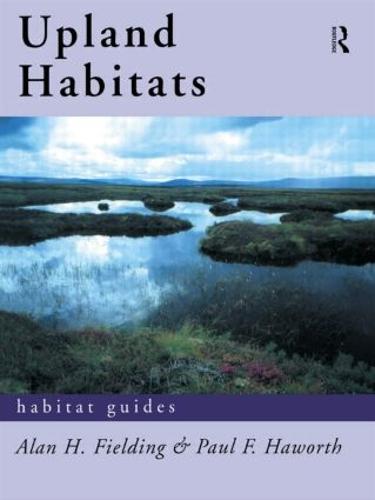 Upland Habitats - Habitat Guides (Paperback)