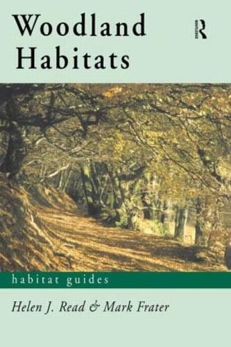 Woodland Habitats - Habitat Guides (Paperback)