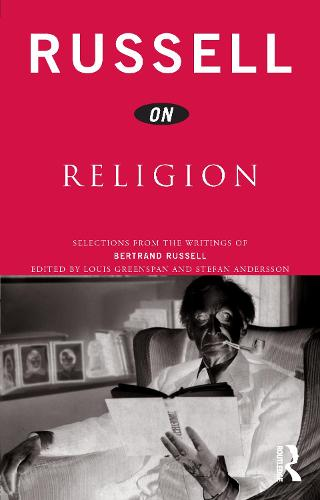 Russell on Religion: Selections from the Writings of Bertrand Russell - Russell on... (Paperback)