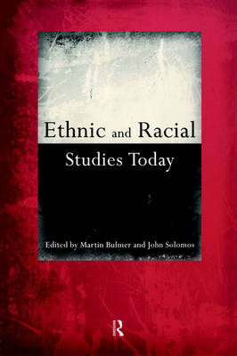 Ethnic and Racial Studies Today (Paperback)