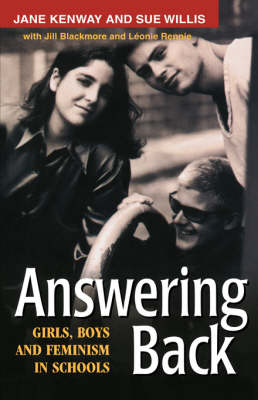 Answering Back: Girls, Boys and Feminism in Schools (Hardback)