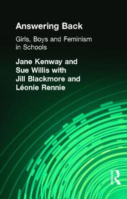 Answering Back: Girls, Boys and Feminism in Schools (Paperback)