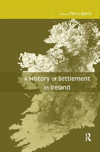 A History of Settlement in Ireland (Hardback)