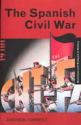 The Spanish Civil War - Questions and Analysis in History (Paperback)