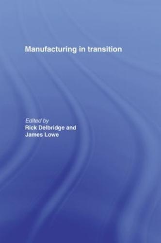 Manufacturing in Transition (Hardback)