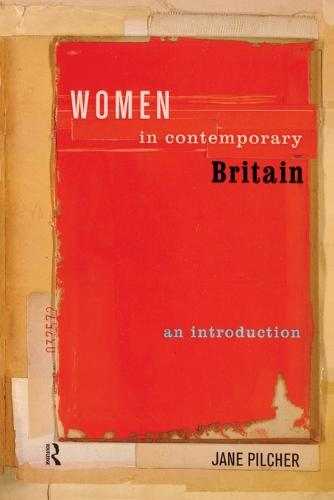Women in Contemporary Britain: An Introduction (Paperback)