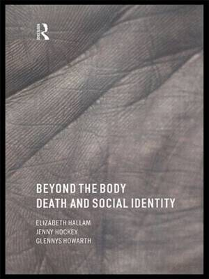 Beyond the Body: Death and Social Identity (Paperback)