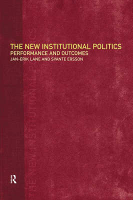 The New Institutional Politics: Outcomes and Consequences (Paperback)