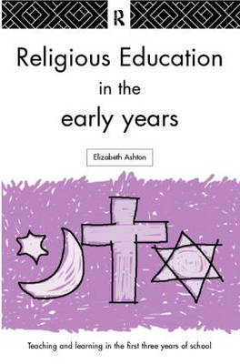 Religious Education in the Early Years (Paperback)