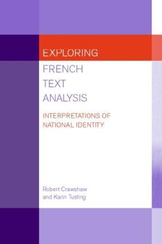 Exploring French Text Analysis: Interpretations of National Identity (Paperback)