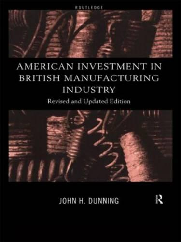 American Investment in British Manufacturing Industry (Paperback)