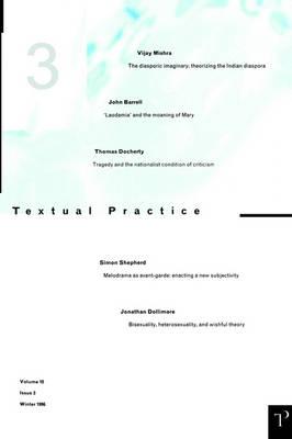 Textual Practice: v.12, Issue 1 - Textual Practice Vol 12 (Paperback)