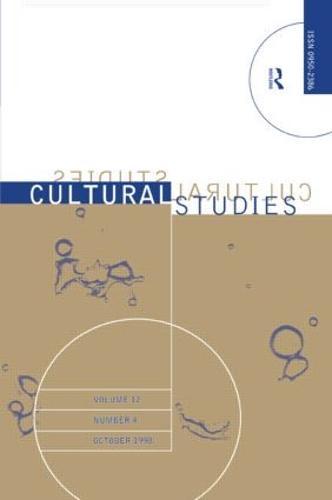 Cultural Studies - Vol. 12.4: The Institutionalization of Cultural Studies (Paperback)