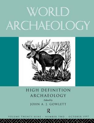 High Definition Archaeology: Threads Through the Past: World Archaeology Volume 29 Issue 2 (Paperback)