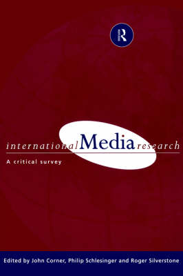 International Media Research: A Critical Survey (Paperback)